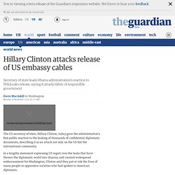 Hillary Clinton attacks release of US embassy cables