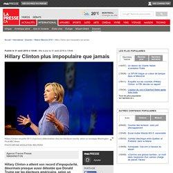 Hillary Clinton plus impopulaire que jamais