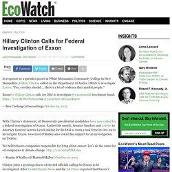 Hillary Clinton Calls for Federal Investigation of Exxon