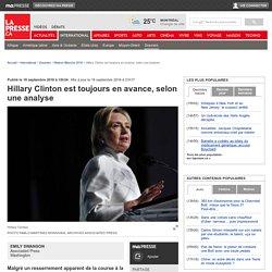 Hillary Clinton est toujours en avance, selon une analyse