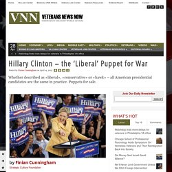 Hillary Clinton – the 'Liberal' Puppet for War