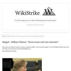 """Rappel - Hillary Clinton: """"Nous avons créé nos ennemis"""" (En Français)"""
