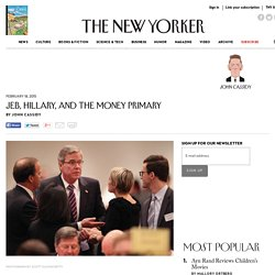 Jeb, Hillary, and the Money Primary - The New Yorker