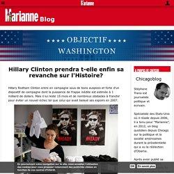 Hillary Clinton prendra t-elle enfin sa revanche sur l'Histoire?
