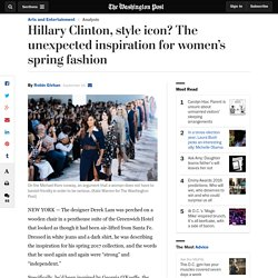 Hillary Clinton, style icon? The unexpected inspiration for women's spring fa...