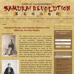 Sakamoto Ryoma and Nakaoka Shintaro: Very Different, Yet Very Similar