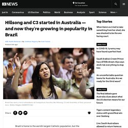 Hillsong and C3 started in Australia — and now they're growing in popularity in Brazil - ABC News