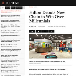 Hilton Debuts New Chain to Win Over Millennials