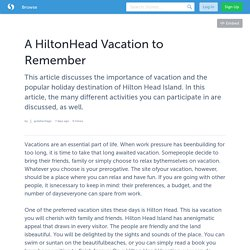 A HiltonHead Vacation to Remember
