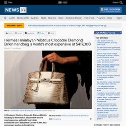 Hermes Himalayan Niloticus Crocodile Diamond Birkin handbag is world's most expensive at $417,000