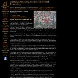 Himalayan Art: Glossary: Monastery, Residence & Retreat Terminology