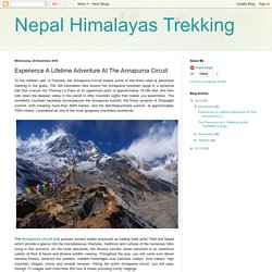 Nepal Himalayas Trekking: Experience A Lifetime Adventure At The Annapurna Circuit
