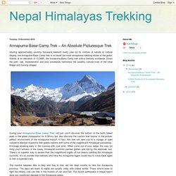 Nepal Himalayas Trekking: Annapurna Base Camp Trek – An Absolute Picturesque Trek