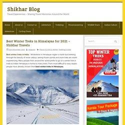 5 Top Treks for Winter Season - Shikhar Travels