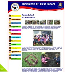 Himbleton CE First School - Forest School