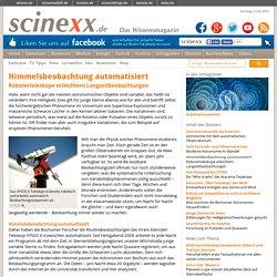 Himmelsbeobachtung automatisiert: Roboterteleskope erleichtern Langzeitbeobachtungen
