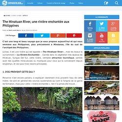 The Hinatuan River, une rivière enchantée aux Philippines