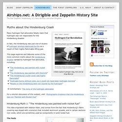 Hindenburg Disaster Myths: Rocket Fuel, Thermite, and Hydrogen