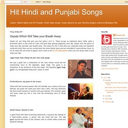 Hit Hindi and Punjabi Songs: Gazals Which Will Take your Breath Away
