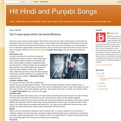 Hit Hindi and Punjabi Songs: Top 5 music types which can boost efficiency