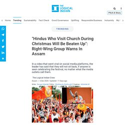 'Hindus Who Visit Church During Christmas Will Be Beaten Up': Right-Wing Group Warns In Assam