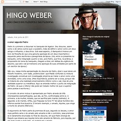 HINGO WEBER: o amor segundo Fedro