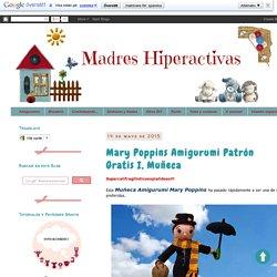 MADRES HIPERACTIVAS: Mary Poppins Amigurumi Patrón Gratis I, Muñeca