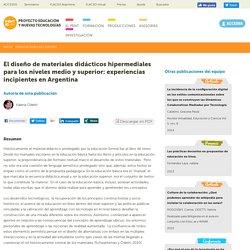 El diseño de materiales didácticos hipermediales para los niveles medio y superior: experiencias incipientes en Argentina