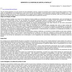 Ampliación HIPERTEXTO O LA AVENTURA DE LEER EN LA PANTALLA*
