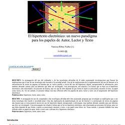 Vanessa Ribas Fialho: El hipertexto electrónico: un nuevo paradigma para los papeles de Autor, Lector y Texto - nº 34 Espéculo
