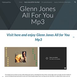 Hiphopafrika - Glenn Jones All For You Mp3