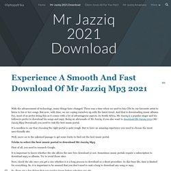 Hiphopafrika - Mr Jazziq 2021 Download
