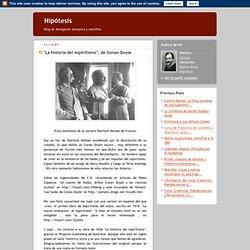 """Hipótesis: """"La historia del espiritismo"""", de Conan Doyle"""