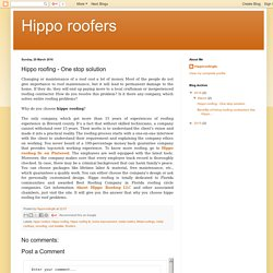 Hippo roofing - One stop solution