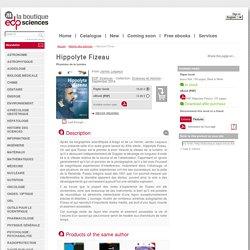 Hippolyte Fizeau - Physicien de la lumière - From James Lequeux (EDP Sciences)