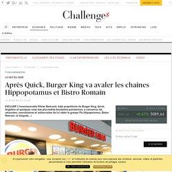 Après Quick, Burger King va avaler les chaînes Hippopotamus et Bistro Romain - Challenges.fr