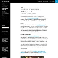 Hipster, Scenester Barcelona : The Modern Age