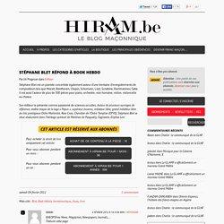Stéphane Blet répond à Book Hebdo - Hiram.be