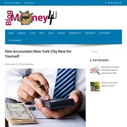 Hire Accountant New York City Now For Yourself