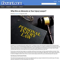 Why Hire an Advocate as Your Injury Lawyer?
