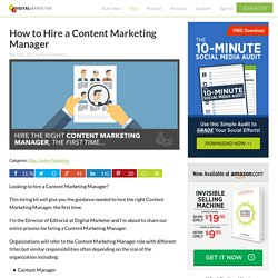 How to Hire a Content Marketing Manager