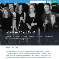 Why Hire A Jazz Band?