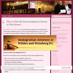 How to hire the best immigration lawyer in New Jersey?