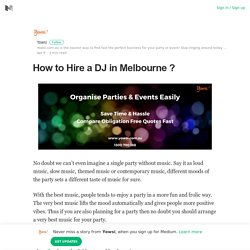 How to Hire a DJ in Melbourne ? – Yowsi