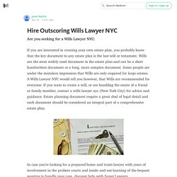 Hire Outscoring Wills Lawyer NYC