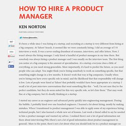How to hire a product manager - by Ken Norton