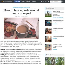How to hire a professional land surveyor?