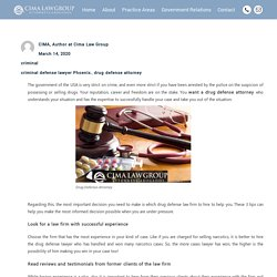 How To Hire The Right Drug Defense Attorney