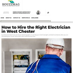 How to Hire the Right Electrician in West Chester