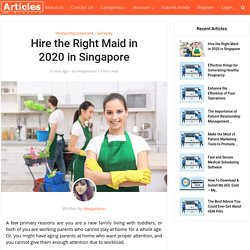 Hire the Right Maid in 2020 in Singapore